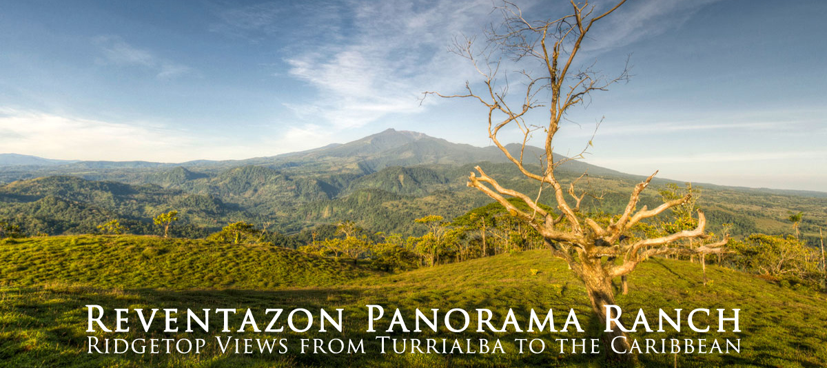 Reventazon Panorama Ranch :: Costa Rica Conservation Property for Sale
